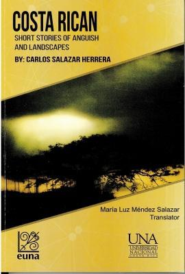 Cubierta para Costa Rican Short Stories of Anguish and Landscapes