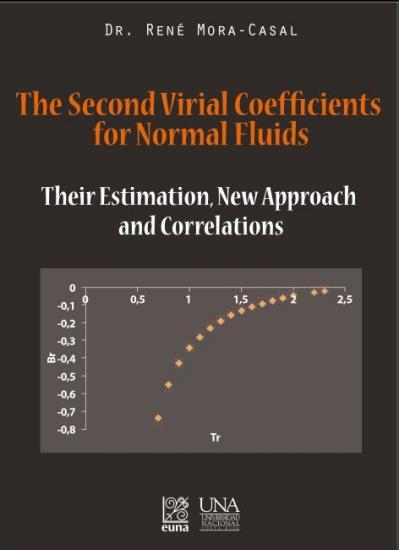 Cubierta para The second virial coefficients for normal fluids: Their estimation, new approach and correlations