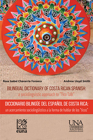 "Cubierta para Bilingual dictionary of Costa Rican Spanish: a sociolinguistic approach to ""Tico Talk"""